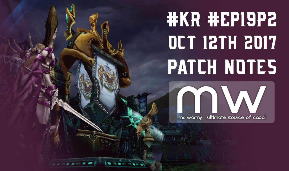 kr ep19p2 october 12th 2017 patch notes